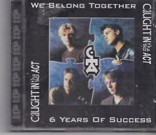 Caught In The Act-We Belong Together cd album