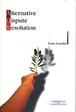 Alternative Dispute Resolution Tania Bourdin ADR Processes in Australia