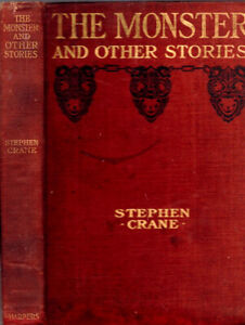 VERY RARE 1899 THE MONSTER STEPHEN CRANE AFRICAN AMERICAN VICTIM OF FIRE FIRST