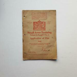 Small Arms Training: Vol 1, Pamph 2, Application of Fire (The War Office, 1942)