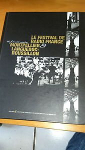 Le festival de Radio France et Montpellier Languedoc-Roussillon - René Koering