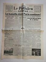 N1194 La Une Du Journal Le Parisien Libéré  23 août 1944 bataille Paris continue