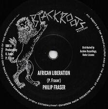 Philip Fraser-LIBERAZIONE Africana (Nero/archivio radici) Dubplate MIX fuori subito!!!
