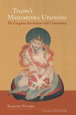 Tilopa's Mahamudra Upadesha: The Gangama Instructions with Commentary by Nyenpa