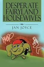 Desperate Fairyland Housewives. Joyce, Jan 9781479764822 Fast Free Shipping.#