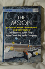 The Moon: Resources, Future Development and Colonization by David Schrunk *OBO