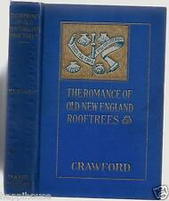 The Romance of Old New England Rooftrees 1922 Mary Caroline Crawford / Illust
