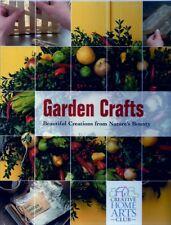 Garden Crafts Garden Crafts: Beautiful Creations from Nature's Bounty Beautiful