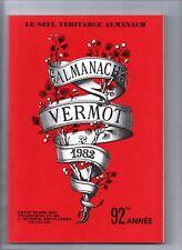ALMANACH VERMOT 1982 - Bel état, complet 360 pages