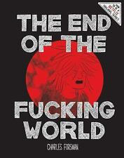 The End of the Fucking World by Chuck Forsman and Charles Forsman (2017,...