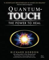 Quantum-Touch: The Power to Heal [Third Edition]