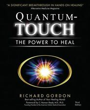 Quantum-Touch: The Power to Heal (Third Edition), Richard Gordon, Acceptable Boo