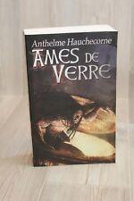 Ames de verre - Anthelme Hauchecorne - Livre grand format - Occasion