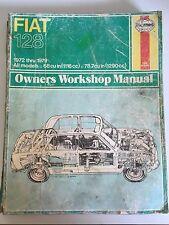 Fiat 128 1972 thru 1979 Owners Workshop Manual