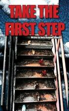 Take the First Step, , Osuigwe-Spencer, Anita, Good, 2013-03-26,