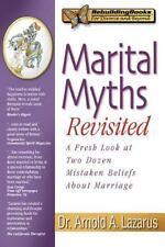 Marital Myths Revisited: A Fresh Look at Two Dozen Mistaken Beliefs About Marria