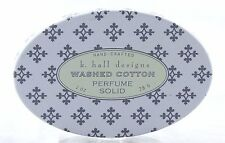 Washed Cotton Solid Perfume Decorative Tin K. Hall Design 1oz NEW clean fresh