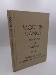 Shurr & Yocom : Modern dance techniques and teaching  1949  danse