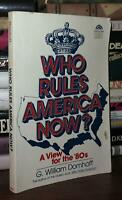 Domhoff, G. William WHO RULES AMERICA NOW?  A View for the '80s 1st Edition 4th