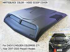 MATTEBLACK HOOD SCOOP BONNET COVER CHEVROLET HOLDEN COLORADO Z71 2017 2018 2020