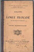 LIBRO LECCIONES DE LENGUA FRANCESA PRINCIPIO SIGLO ANTIGUO COLECCIONISTA IDIOMAS