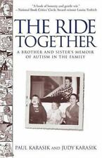 The Ride Together: A Brother and Sister's Memoir of Autism in the Family by Kar