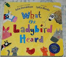 WHAT THE LADYBIRD HEARD Julia Donaldson Illust Lydia Monks BOARD book