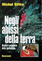 (Michel Siffre) Negli abissi della terra due volumi nel cofanetto 1977 Rusconi