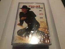 "You Gotta Love That! by Neal McCoy (Cassette, Jan-1995, Atlantic ""New Sealed"""