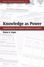 Critical Perspectives on Crime and Law: Knowledge as Power : Criminal...