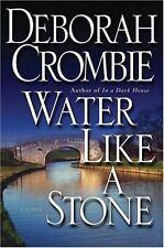 Deborah Crombie~WATER LIKE A STONE~SIGNED 1ST/DJ~NICE