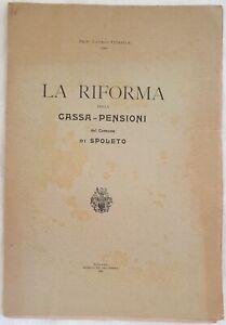 LICURGO PETRELLA LA RIFORMA DELLA CASSA PENSIONI SPOLETO UMBRIA 1899