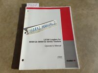 CASE LX760 Loader for MXM120-MXM155 Series Tractor Operator's Manual 87583244