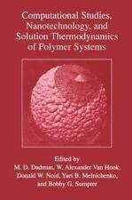 Computational Studies, Nanotechnology, and Solution Thermodynamics of Polymer...