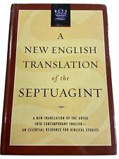 A New English Translation Of The Septuagint; Oxford University Press, 2007
