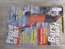 $$$ Revue La peche en mer N°180 Bars en surfMoucheCannes a lancerFaeton 78