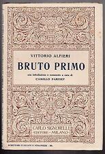 V. Alfieri BRUTO PRIMO intr. PARISET ed. Signorelli 1932-L4992
