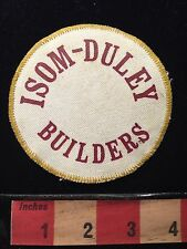 Vtg ISOM-DULEY BUILDERS Company Advertising Patch ~ Construction 66E9