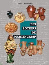 Les potiers de Martincamp, livre de T.M. Hébert