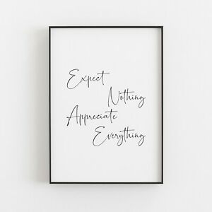 Expect Nothing Appreciate Everything Typography Print Poster Inspirational