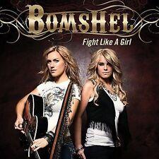NEW - Fight Like A Girl by Bomshel