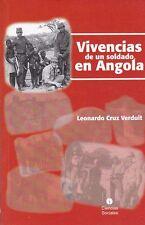 VIVENCIAS DE UN SOLDADO EN ANGOLA Military War Army Cuba Angola