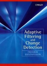 Adaptive Filtering and Change Detection: By Gustafsson, Fredrik