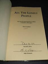 Signed Limited First edition of All the Lonely People by David B. Silva, Fine