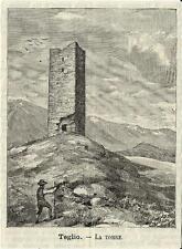 Stampa antica TEGLIO antica torre Sondrio Valtellina 1891 Old antique print