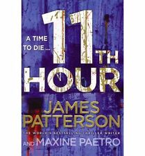 11th Hour : (Women's Murder Club 11) by James Patterson