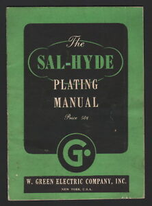 THE SAL-HYDE PLATING MANUAL, 1948, W. Green Electric Company, Inc.