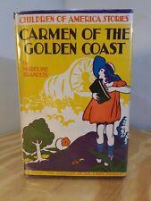 Carmen of the Golden Coast | Madeline Brandeis | 1935 | Childrens HC Dust Jacket