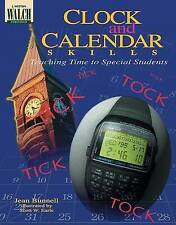 Clock and Calendar Skills: Teaching Time to Special Students by Jean Bunnell