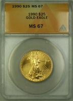 1990 $25 American Gold Eagle Coin AGE 1/2 Oz ANACS MS-67 (B)